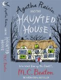 Agatha Raisin and the Haunted House